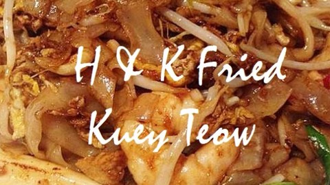 H K Fried Kuey Teow Ipoh Food Court Non Halal Food Delivery Menu Grabfood My